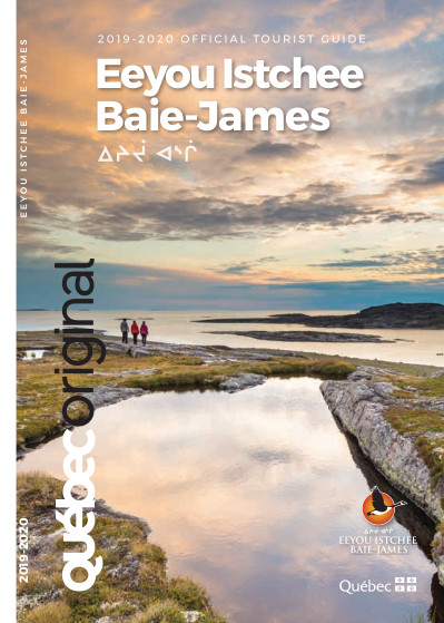 OFFICIAL TOURIST GUIDE EEYOU ISTCHEE BAIE-JAMES